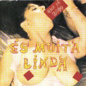És Muita Linda